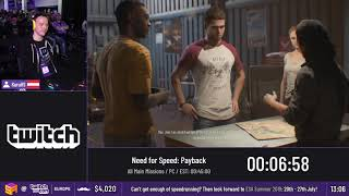 #TwitchConEU19 Speedruns - Need for Speed: Payback [All Main Missions] by KuruHS
