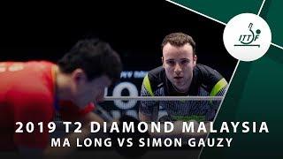Ma Long vs Simon Gauzy  | 2019 T2 Diamond Malaysia (R16)
