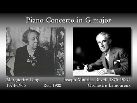 Ravel: Piano Concerto in G, Long & Ravel (1932) ラヴェル ピアノ協奏曲 ロン&ラヴェル