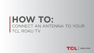 How to connect an over the air TV antenna to your TV and scan for channels