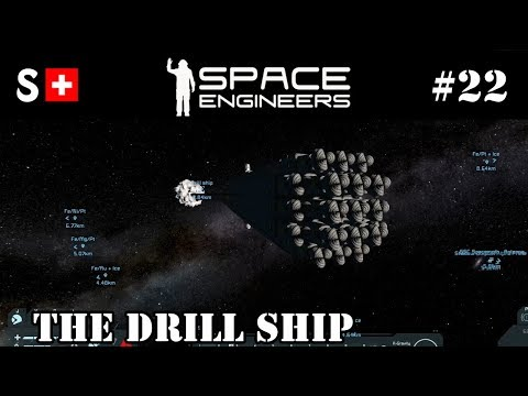 Space Engineers - 22: The Drill Ship