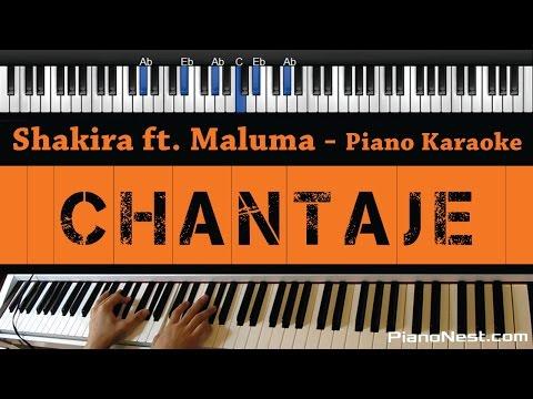Shakira - Chantaje Ft. Maluma - Piano Karaoke / Sing Along / Cover With Lyrics