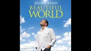 Watch Jim Brickman Beautiful World video