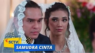 Download lagu SAAHH! Alhamdulillah Samudra Cinta Jadi Pasangan Suami Istri | Samudra Cinta Episode 317