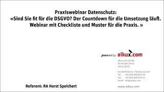 Fachwebinar - Umsetzung der EU DSGVO