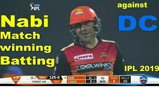 Mohammad Nabi match winning batting against Delhi Capital in IPL 2019 | Cricket News