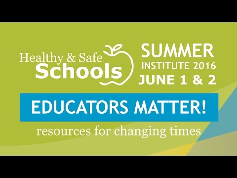 Healthy & Safe Schools Summer Institute 2016