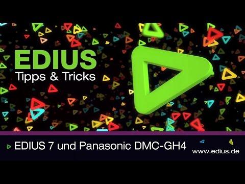 Grass Valley EDIUS Pro 7 und Panasonic Lumix DMC-GH4
