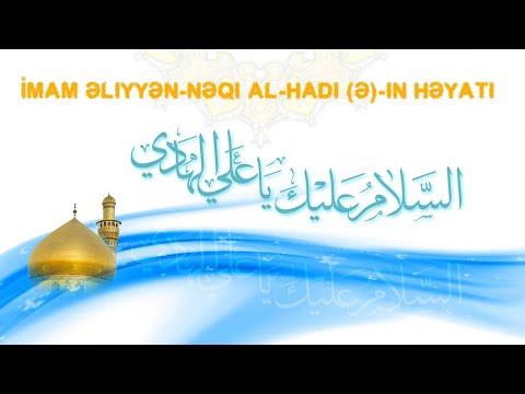 İmam Hadi (ə)-ın Həyatı barədə qısa məlumat