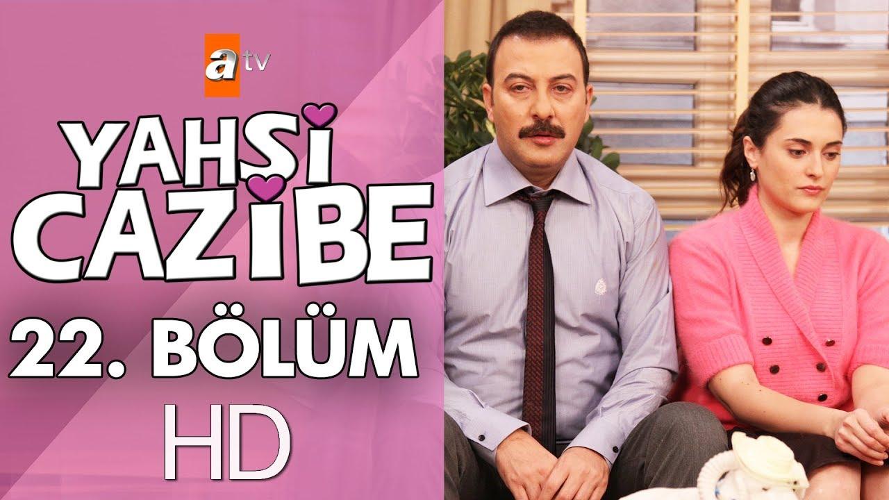 Yahşi Cazibe 22. Bölüm