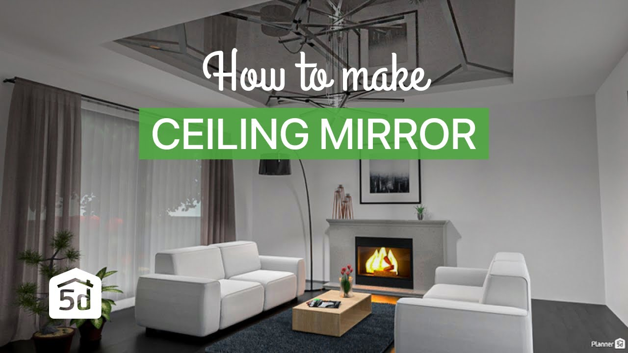 How To Make A Ceiling Mirror With Planner 5d Youtube