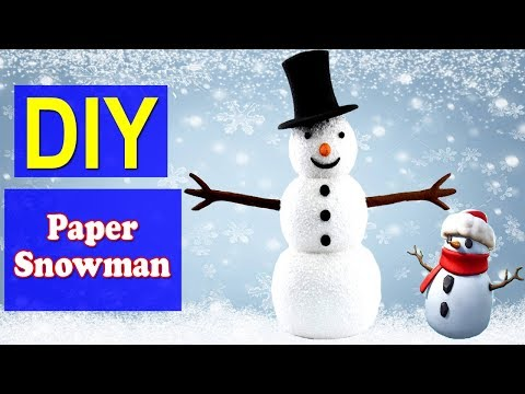 How to Make Paper Snowman   Easy DIY Paper Snowman   Why Crafts