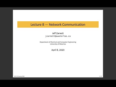 ECE 252 Lecture 8: Network Communication