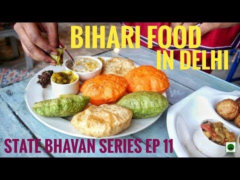 Best Bihari Food in New Delhi- The Potbelly || State Bhavan Series Episode 11 BIhar Niwas