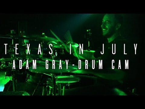 Adam Gray - Texas In July [Full Set Drum Cam]