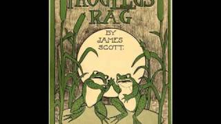 Frog Legs Rag - JAMES SCOTT ¤ Ragtime Piano Legend ¤