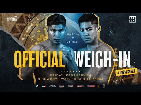 Weigh In | Garcia Vs Vargas, Yafai Vs Chocolatito, Martinez Vs Harris, Parker Vs Winters Plus More