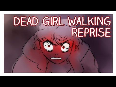 Dead Girl Walking Reprise Animatic