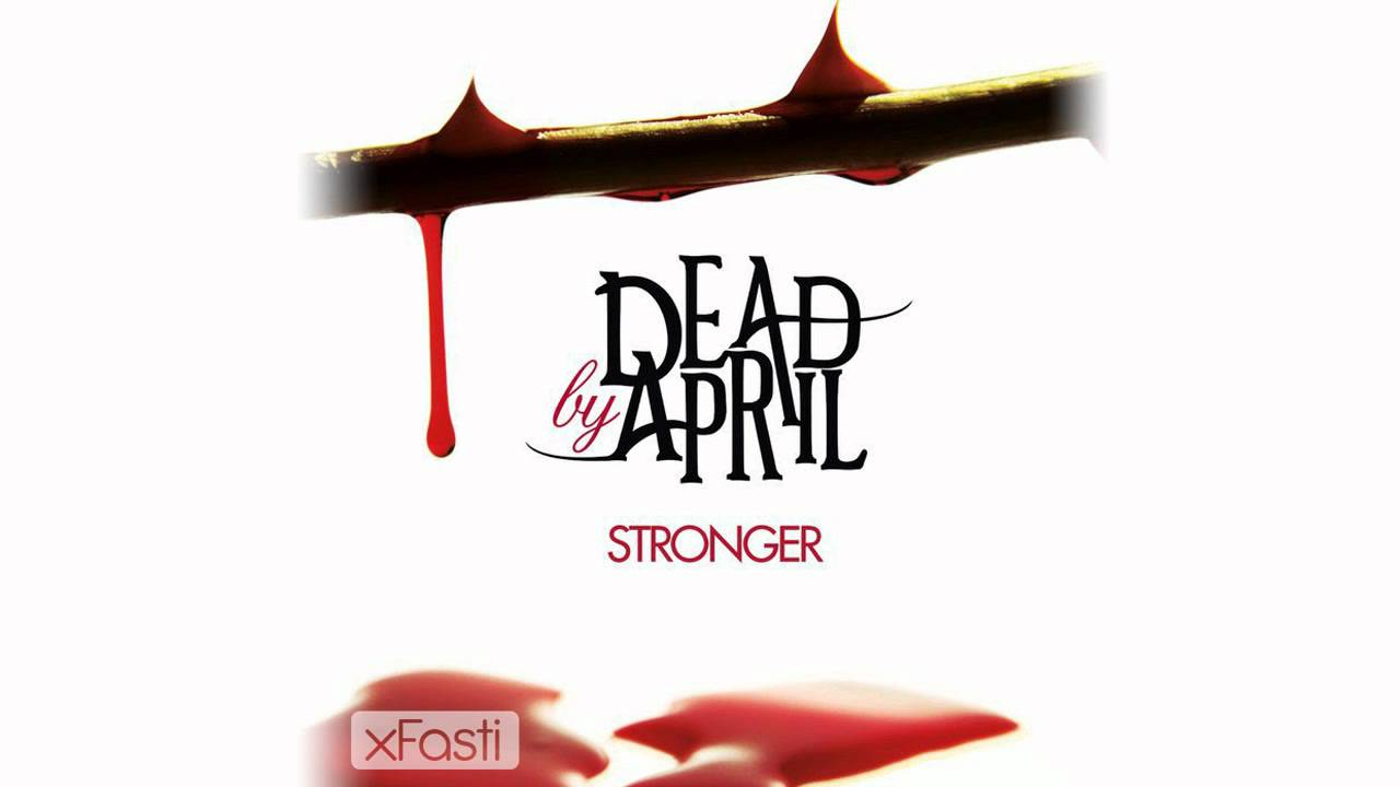 Dead by April - Stronger (Heavier 2011 Mix) HD