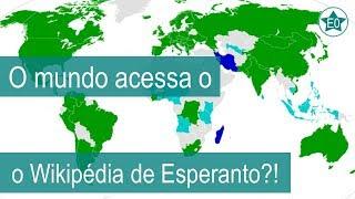 O mundo acessa o Wikipédia do Esperanto?! | Esperanto do ZERO!