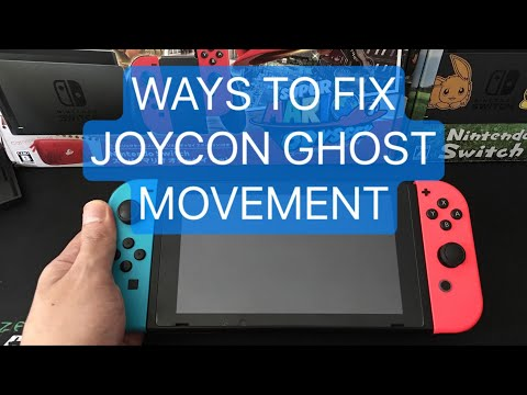 WAYS TO FIX NINTENDO SWITCH JOYCONS DRIFTING  (GHOST MOVEMENT) ISSUES