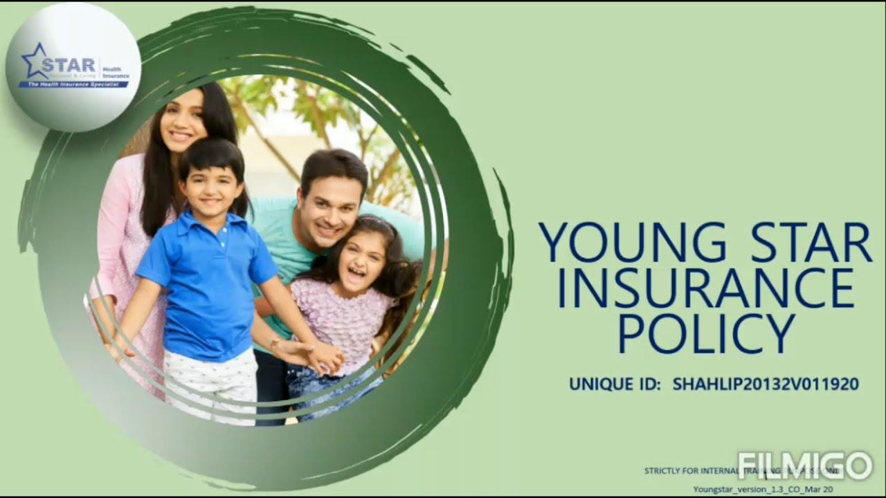 YOUNG STAR | STAR HEALTH INSURANCE YOUNG STAR POLICY ...