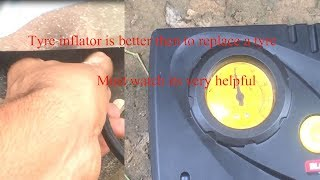 Tyre inflator is better then to replace a tyre   Review & price after use of 2 years