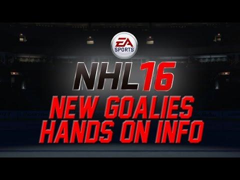 NHL 16 News |  New Goalies | Hands On Info