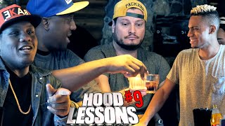 Hood Lessons Episode 9: Drinking At The Bar