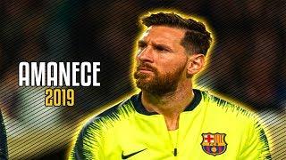 Lionel Messi ● Amanece - Anuel Aa Ft. Haze ᴴᴰ