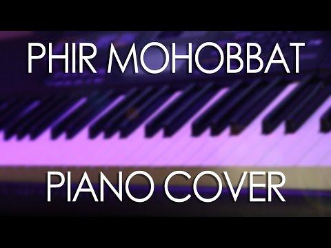 Phir Mohabbat (Murder 2) Piano Cover
