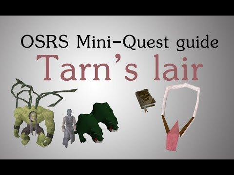 [OSRS] Tarn's Lair Mini-quest Guide