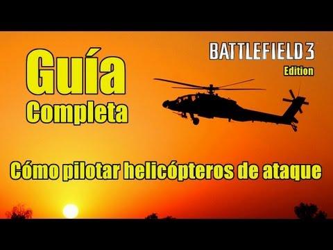 Battlefield 3 - Guía completa de Helicópteros de ataque