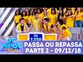 Passa ou Repassa - Parte 2 | Domingo Legal (09/12/18)