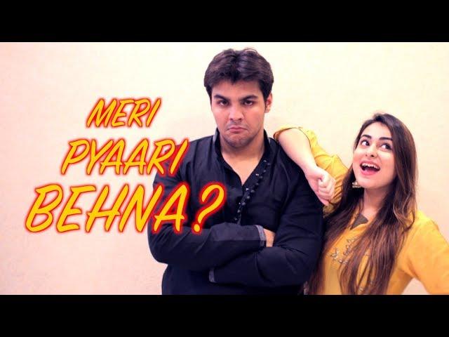 Meri Pyaari Behna?    Ashish Chanchlani   Muskan Chanchlani