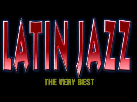 The Best Of Latin Jazz (2016) - Best Of Latin Lounge Jazz, Bossa Nova, Samba And Smooth Jazz Beat