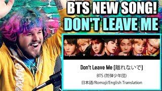 BTS (방탄소년단) - 'Don't Leave Me' *FULL SONG* | REACTION!!