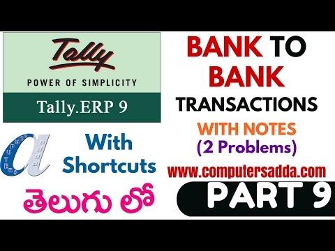 Tally Tutorials in Telugu- 9 (Bank to Bank Transactions)(www.computersadda)