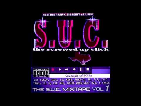 S.U.C. - Straight Wreckin (Screwed)