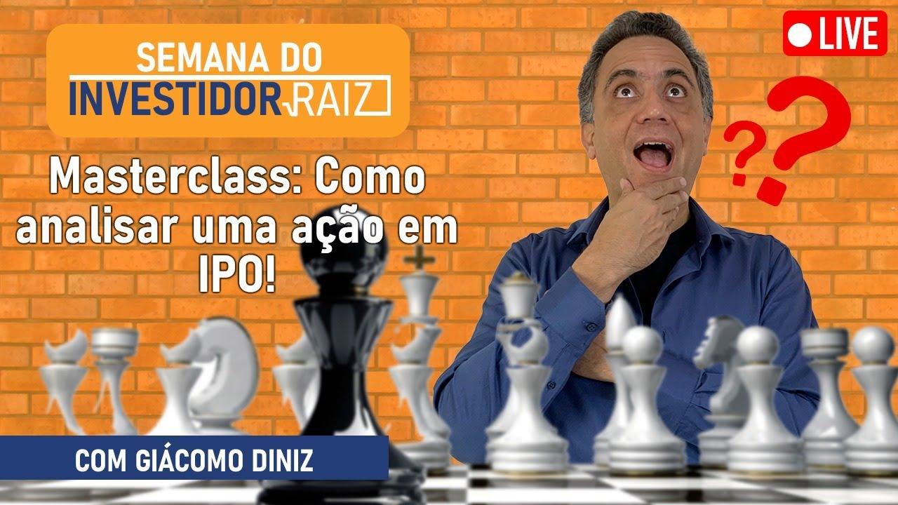 Download Masterclass: Como analisar uma ação em IPO com Prof. Giácomo Diniz