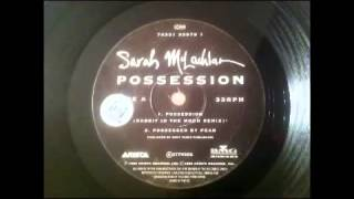 Sarah Mclachlan   Possession Rabbit in the Moon remix
