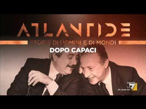 Atlantide - Dopo Capaci - Chi sono le 'menti raffinatissime' di cui parlò Giovanni Falcone?