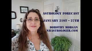 Astrology Forecast January 21st – 27th Aftermath of Lunar Eclipse #astrology #nhastrologer