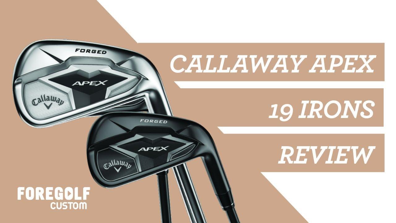 Callaway Apex 19 Irons - Expert Review