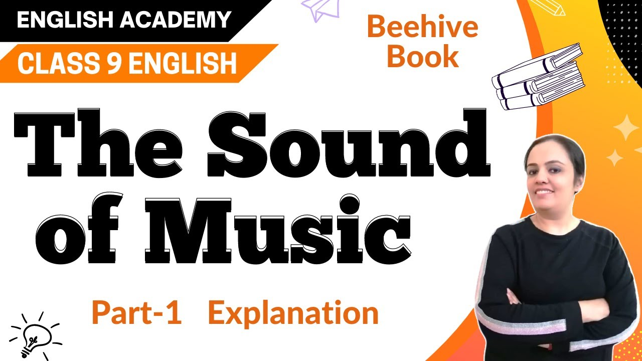 The Sound of Music Class 9 English Beehive Chapter 2
