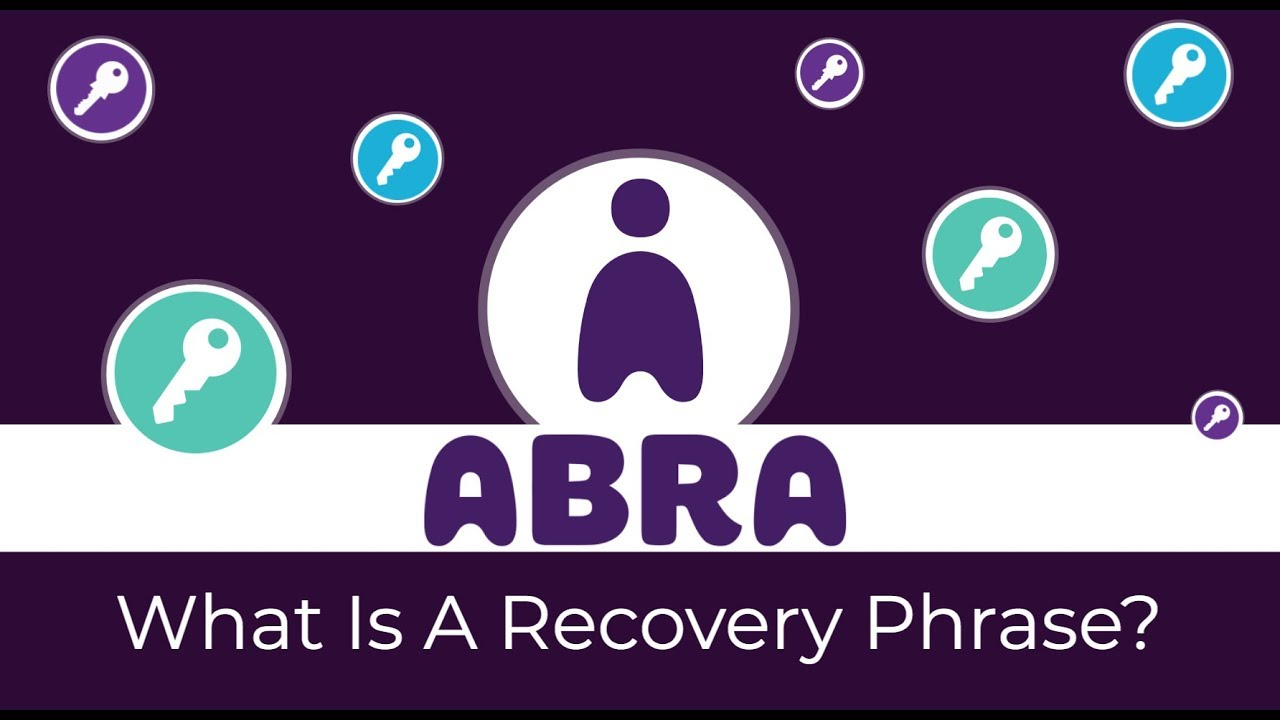 Where can I find my recovery phrase? – Abra