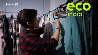 Eco India: The Delhi-based fashion studio that believes in 'no new clothes'
