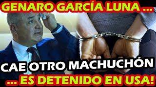 ¡ CAE GENARO GARCIA LUNA ! EL SUPUESTO SUPER POLICIA DE FELIPE CALDERON PASARA NAVIDAD EN PRISION