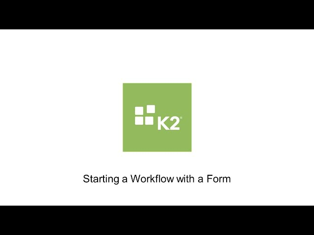 How-To: Starting a Workflow with a Form