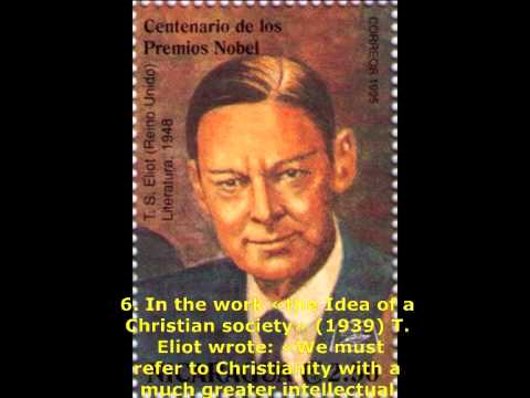 Great people, Nobel prize winners about God Part 30 Thomas Stearns ELIOT